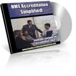 HME Accreditation Simplified